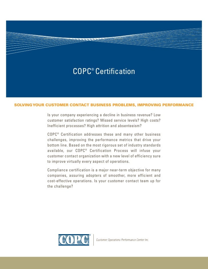 COPC® CertificationSolving Your CuStomer ContaCt BuSineSS ProBlemS, imProving PerformanCe            Is your company exper...