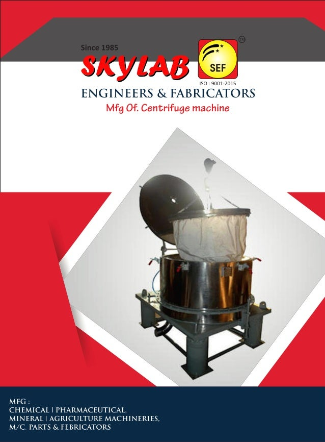 Centrifuge Machinery By SKYLAB ENGINEERS AND FABRICATORS