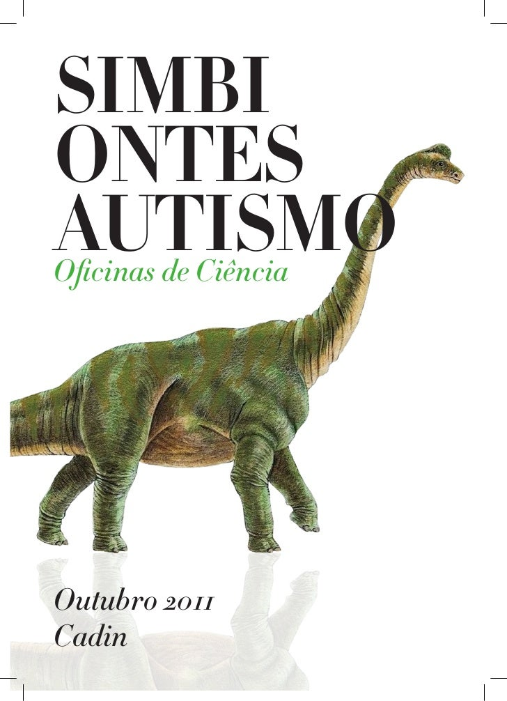 SIMBIONTESAUTISMOOficinas de CiênciaOutubro 2011Cadin