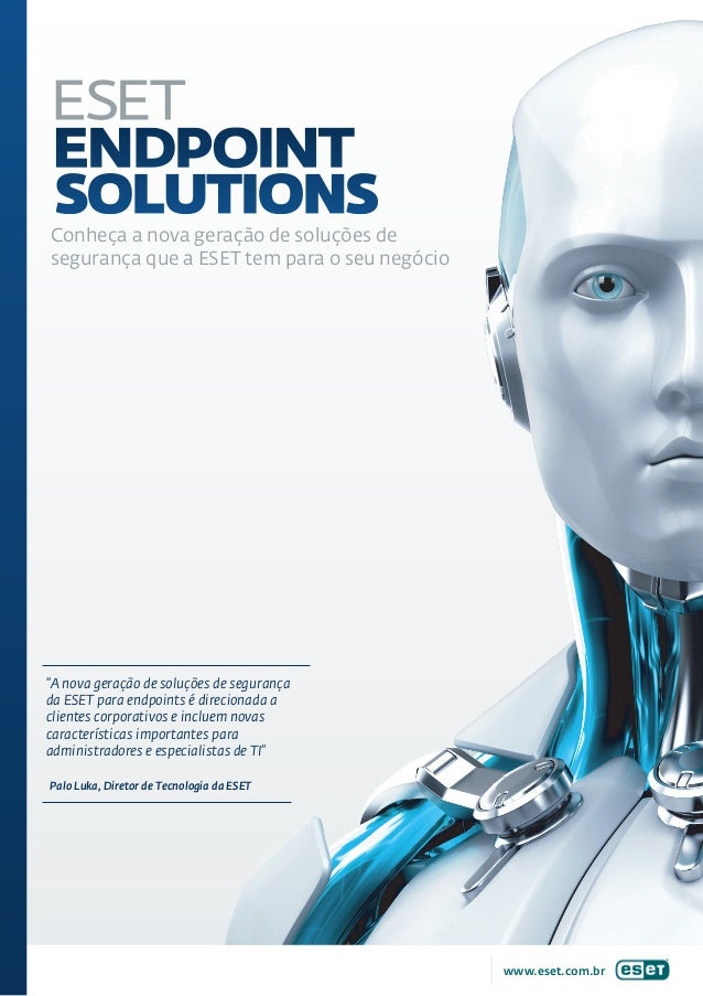 """Conheça a nova geração de soluções desegurança que a ESET tem para o seu negócio""""A nova geração de soluções de segurançada..."""