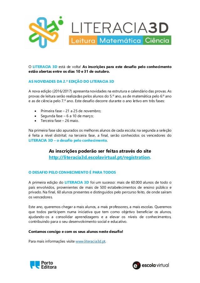 O LITERACIA 3D está de volta! As inscrições para este desafio pelo conhecimento estão abertas entre os dias 10 e 31 de out...