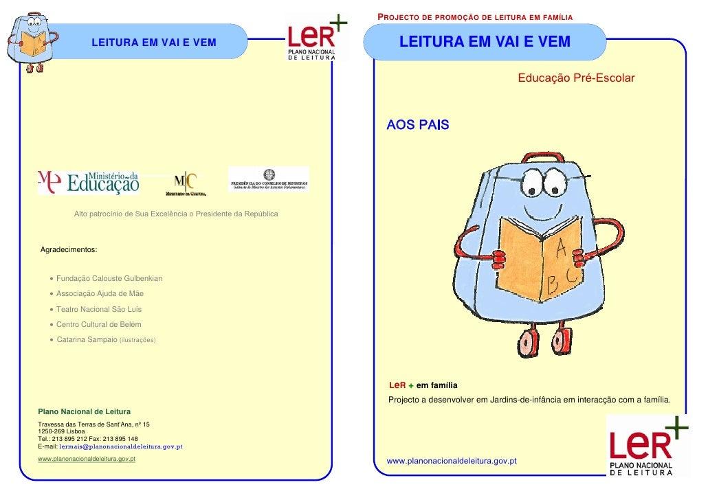 PROJECTO DE PROMOÇÃO DE LEITURA EM FAMÍLIA                  LEITURA EM VAI E VEM                                        LE...
