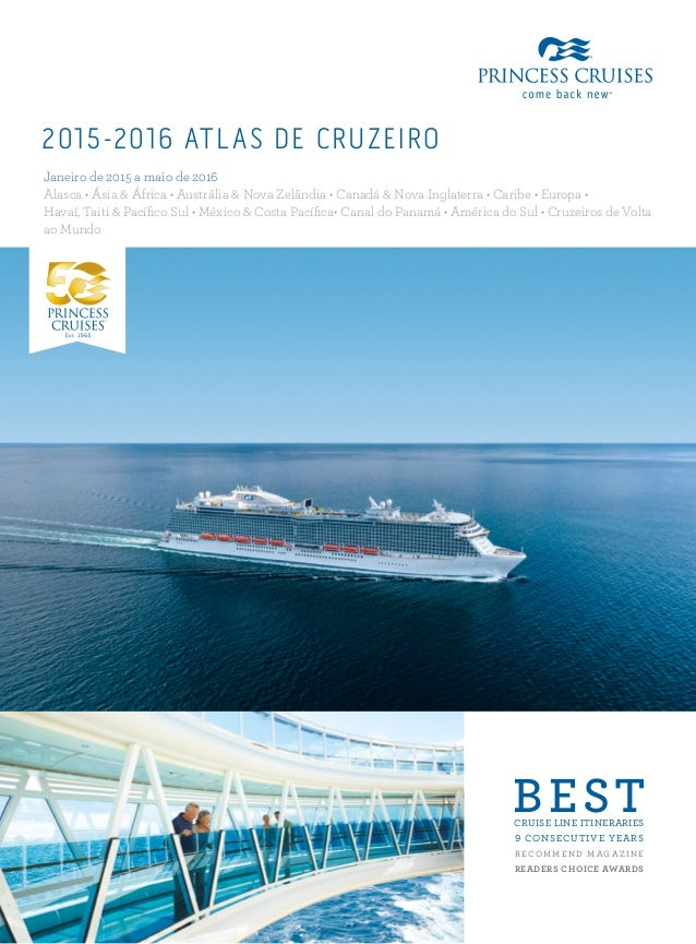 BESTCRUISE LINE ITINERARIES 9 CONSECUTIVE YEARS R ECOM M E N D M AG A Z I N E READERS CHOICE AWARDS 2015-2016 ATLAS DE CRU...