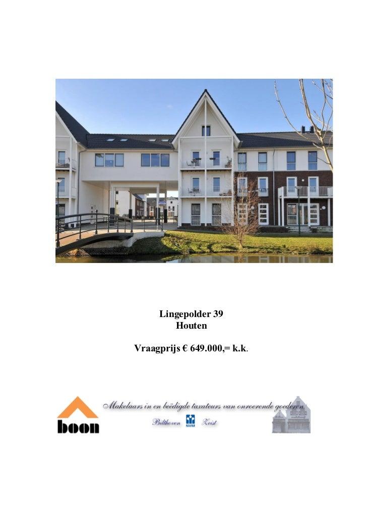 Lingepolder 39        HoutenVraagprijs € 649.000,= k.k.