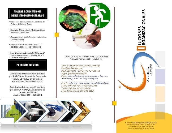 ALGUNAS ACREDITACIONES   DE NUESTRO EQUIPO DE TRABAJO• Proveedor de Servicios del Ministerio de  Trabajo de la Rep. Dom.• ...