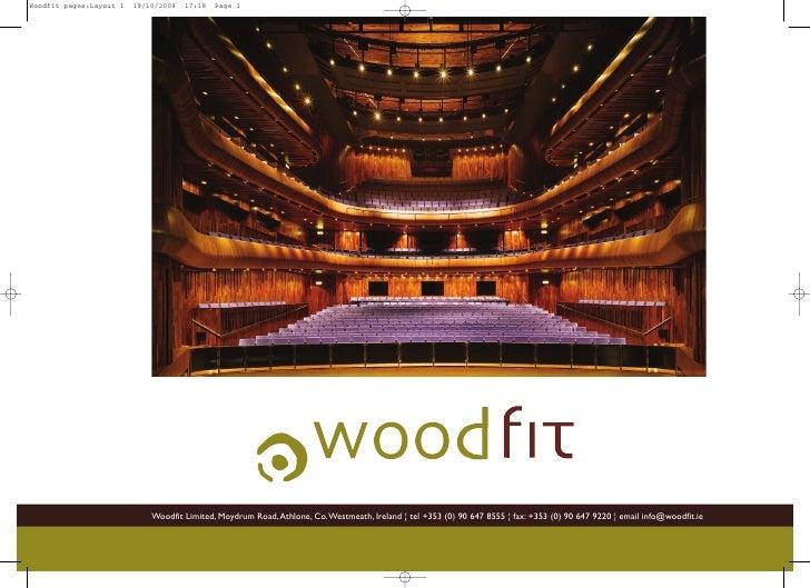 Woodfit Limited, Moydrum Road, Athlone, Co.Westmeath, Ireland ¦ tel +353 (0) 90 647 8555 ¦ fax: +353 (0) 90 647 9220 ¦ ema...