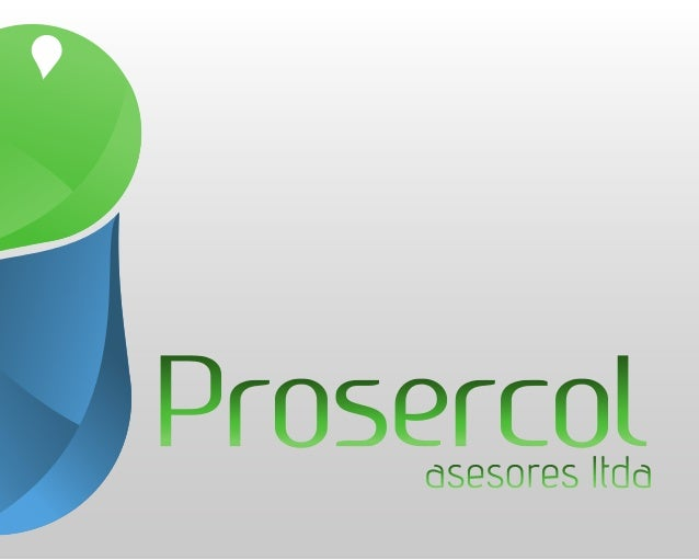 Presentacion Prosercol Asesores Ltda