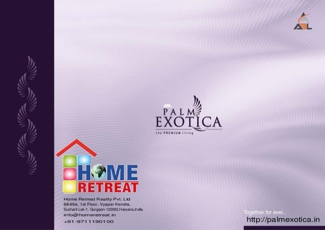 Home Retreat Reality Pvt. Ltd 68-69a, 1st Floor, Vyapar Kendra, Sushant Lok-1, Gurgaon-122002,Haryana,India info@homeretre...