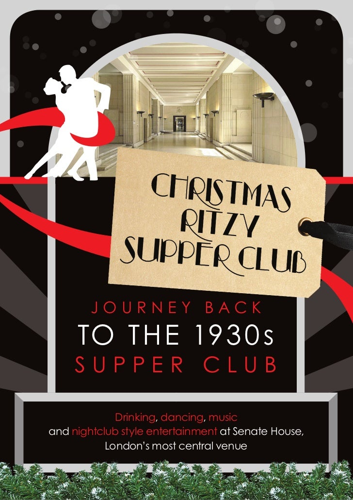 JOURNEY BACK     TO TH E 193 0 s     SUPPER CLUB             Drinking, dancing, musicand nightclub style entertainment at ...