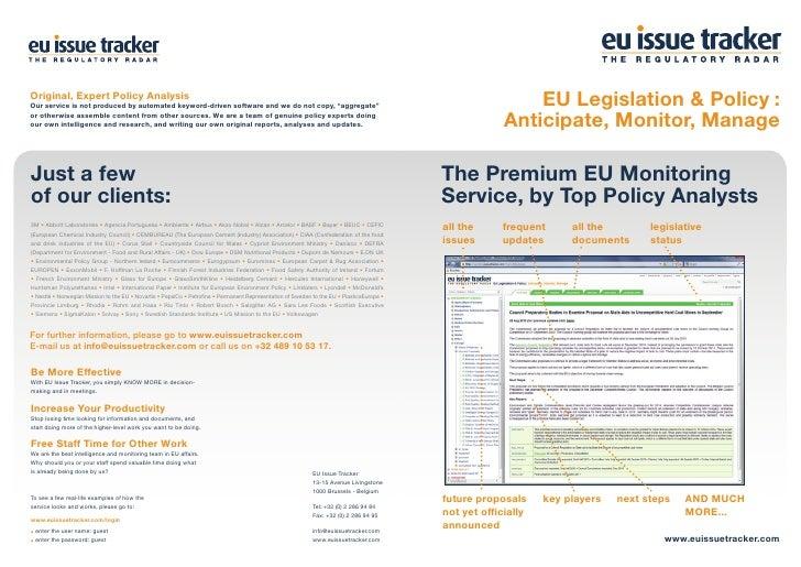 EU Legislation & Policy :             Anticipate, Monitor, ManageThe Premium EU MonitoringService, by Top Policy Analystsa...
