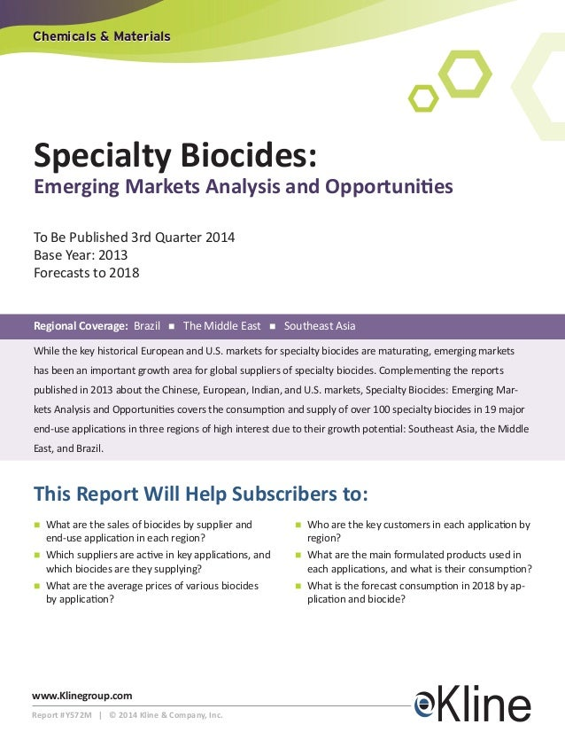 Chemicals & Materials  Specialty Biocides:  Emerging Markets Analysis and Opportunities To Be Published 3rd Quarter 2014 B...