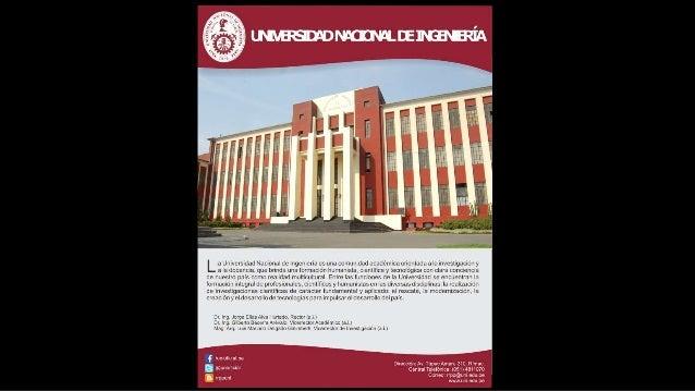 L a Unlversidad Nacional de Ingenreria es una comunrdad académica onenlada a la -nvesugac-an y alarlncenma. onelmnrm«inalo...