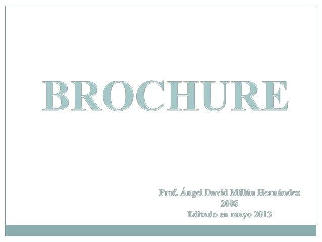 """Es un folleto impreso compuesto por unos paneles (Adkinds, 1994). Los """"brochure"""" se pueden crear de diferentes maneras, ya..."""