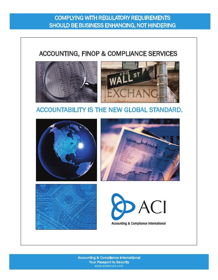 comPlYing With regulAtorY requirements    shoulD Be Business enhAncing, not hinDering    Accounting, FinoP & comPliAnce se...