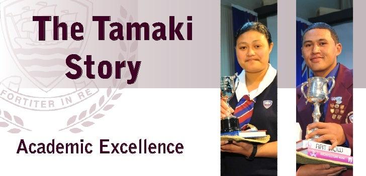 The Tamaki   StoryAcademic Excellence