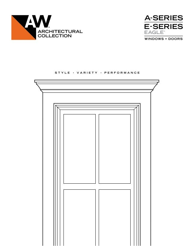 THE ANDERSEN® ARCHITECTURAL COLLECTION The Architectural Collection is an industry-leading, innovative approach to windows...