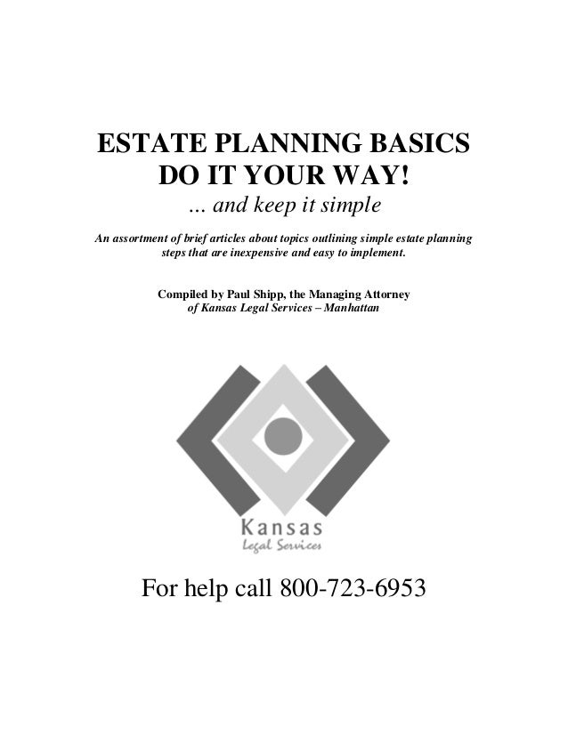 Avoiding probate in kansas estate planning basics do it your way and keep it simple an assortment of solutioingenieria Images