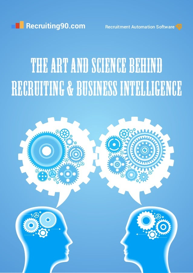 Recruiting90.com Recruitment Automation Software The Art and Science behind Recruiting & Business Intelligence