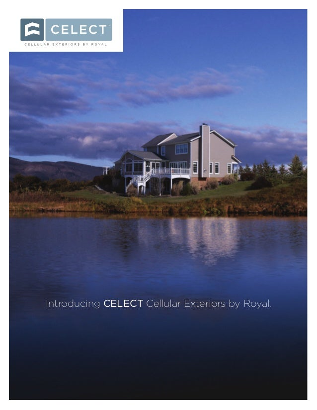 TM Introducing CELECT Cellular Exteriors by Royal.
