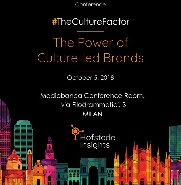 #TheCultureFactor The Power of Culture-led Brands Mediobanca Conference Room, via Filodrammatici, 3 MILAN October 5, 2018 ...