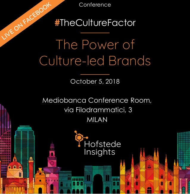 #TheCultureFactor The Power of Culture-led Brands Mediobanca Conference Room, via Filodrammatici, 3 MILAN October 5, 2018 ...