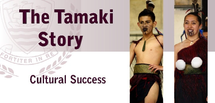 The Tamaki  Story Cultural Success
