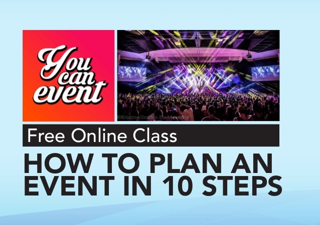 Free Online Class HOW TO PLAN AN EVENT IN 10 STEPS