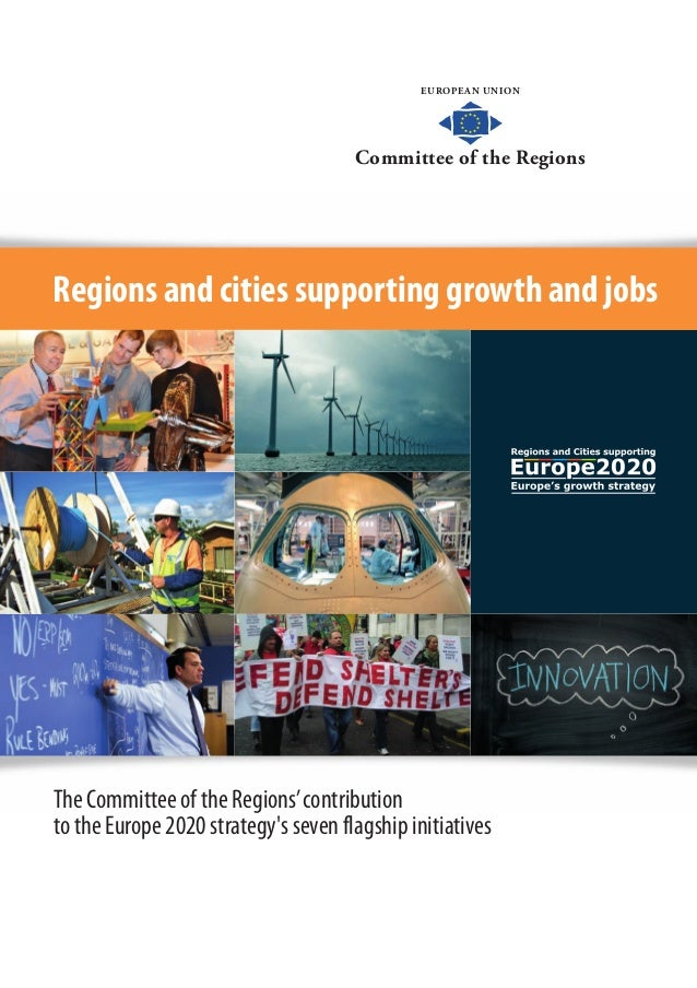 EUROPEAN UNIONCommittee of the RegionsEUROPEAN UNIONCommittee of the RegionsRegions and cities supporting growth and jobsT...