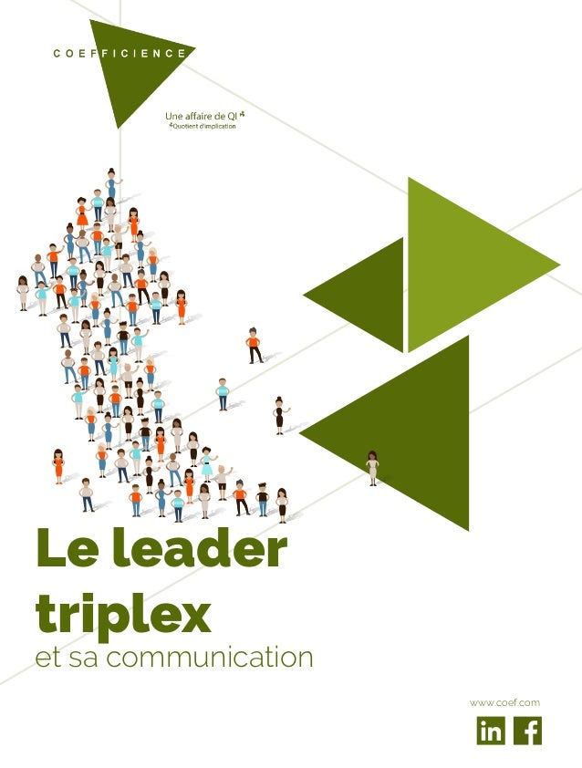 Le leader triplex et sa communication www.coef.com