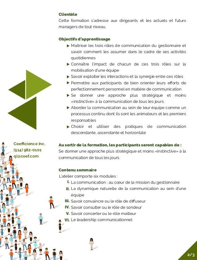 Clientèle Cette formation s'adresse aux dirigeants et les actuels et futurs managers de tout niveau. Objectifs d'apprentis...