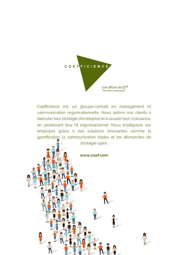 Coefficience est un groupe-conseil en management et communication organisationnelle. Nous aidons nos clients à exécuter leur...