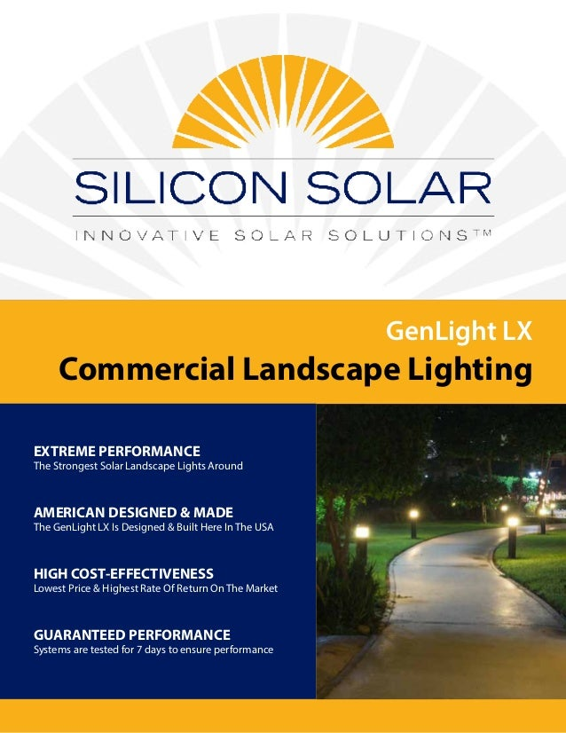 Silicon solar brochure genlight lx commercial solar landscape light genlight lx commercial landscape lighting extreme performance the strongest solar landscape lights around american designe aloadofball Gallery