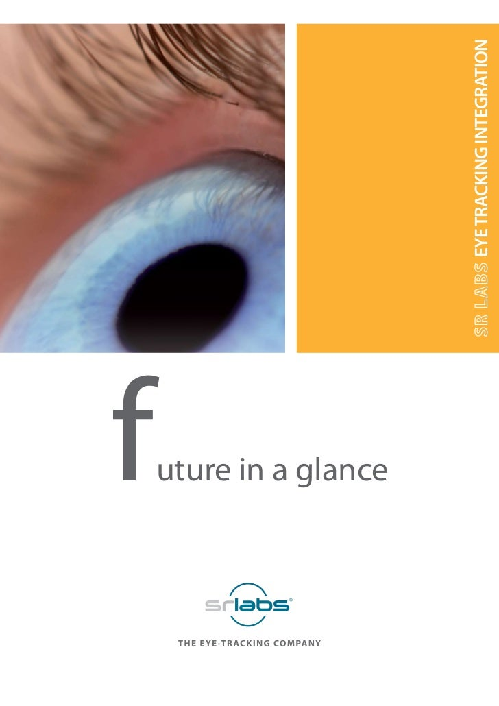 future in a glance   EYE TRACKING INTEGRATION