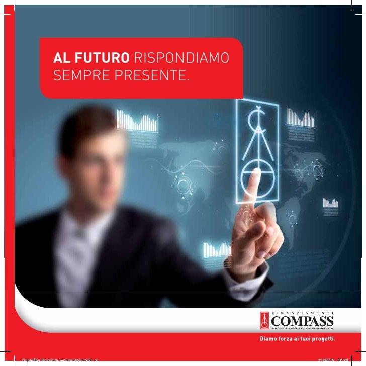 AL FUTURO RISPONDIAMO              SEMPRE PRESENTE.Copertine Brochure e-commerce.indd 2   11/05/12 16.24