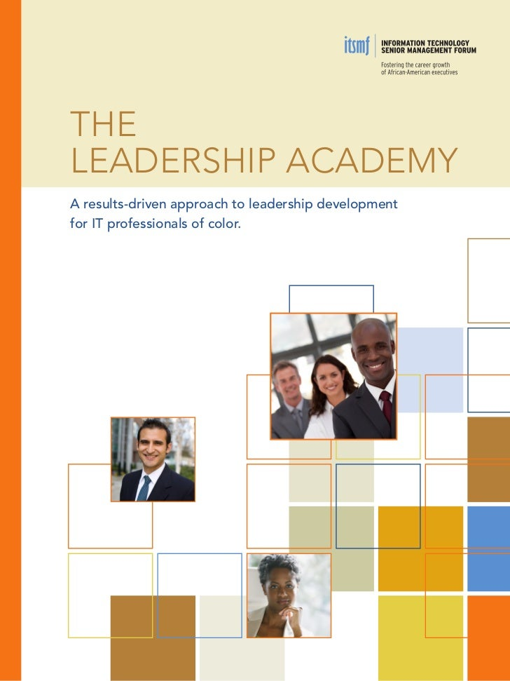 TheLeadership academyA results-driven approach to leadership developmentfor IT professionals of color.