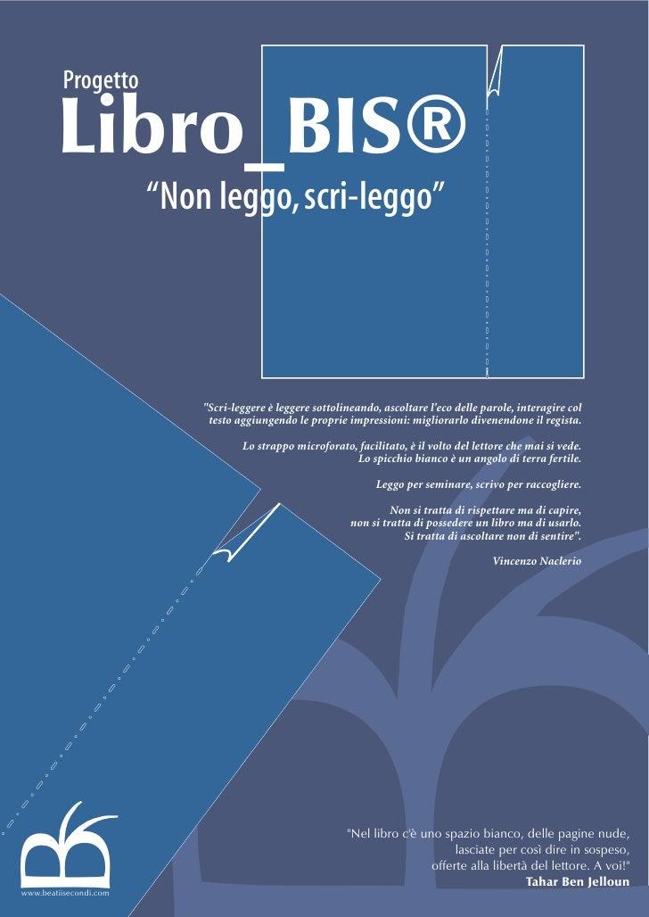 """Progetto          Libro_BIS®                         """"Non leggo, scri-leggo""""                                quot;Scri-legg..."""