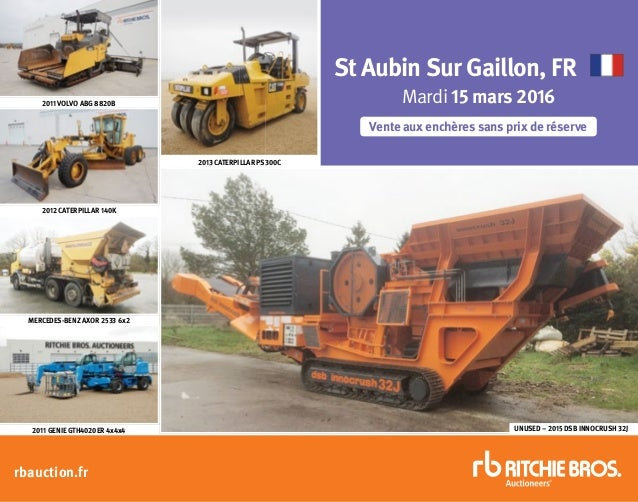 UNUSED – 2015 DSB INNOCRUSH 32J 2013 CATERPILLAR PS300C 2011 GENIE GTH4020ER 4x4x4 MERCEDES-BENZ AXOR 2533 6x2 2012 CATERP...