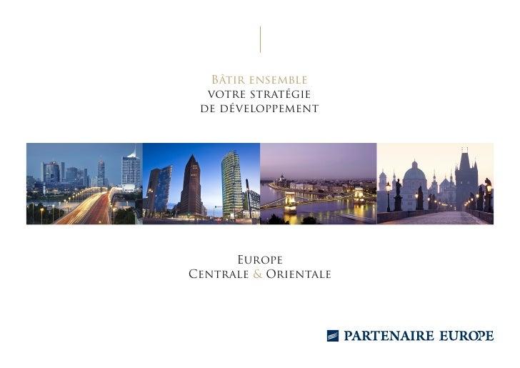 Bâtir ensemble  votre stratégie de développement      EuropeCentrale & Orientale
