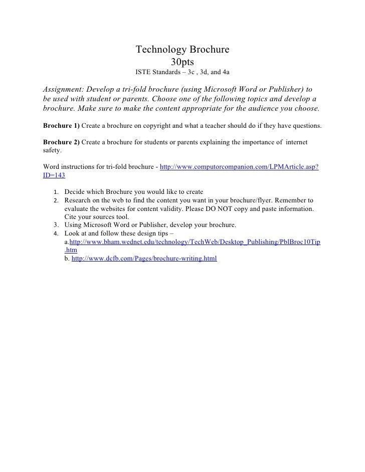Technology Brochure                                       30pts                                ISTE Standards – 3c , 3d, a...
