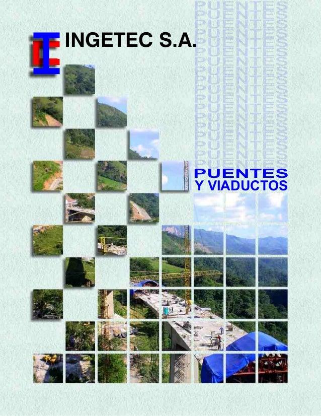 INGETEC S.A.  PUENTES  Y VIADUCTOS