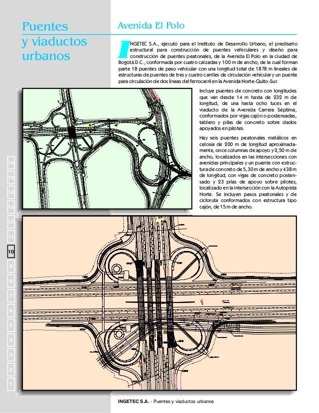 Puentes y Viaductos  Puentes mayores de 200 metros NOTAS: (1) (2) (3) (4) (5) (6) (7) (8) (9)  (10)  ES: En servicio, EP: ...