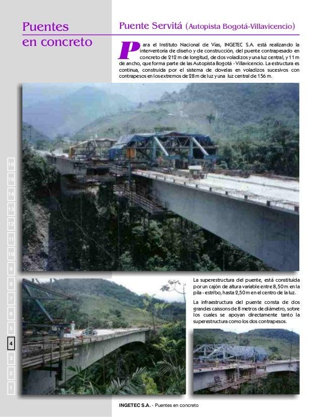 Puente Nº 30, K 81+114 (Autopista Bogotá-Villavicencio)  Puentes en concreto  I  NGETEC S.A. realizó para el Instituto Nac...