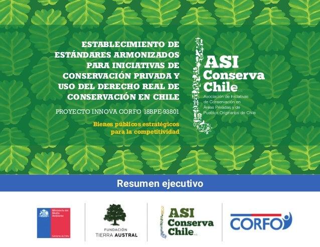 ESTABLECIMIENTO DE ESTÁNDARES ARMONIZADOS PARA INICIATIVAS DE CONSERVACIÓN PRIVADA Y USO DEL DERECHO REAL DE CONSERVACIÓN ...