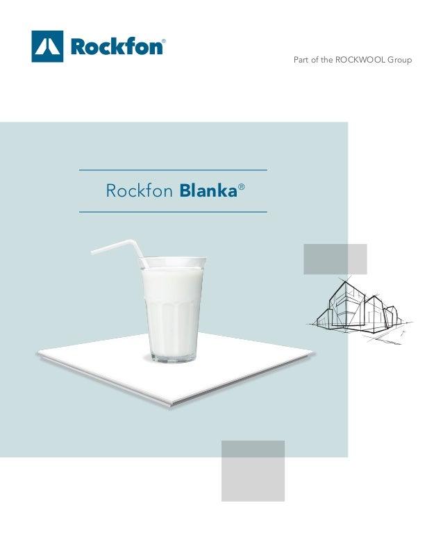 Part of the ROCKWOOL Group Rockfon Blanka®