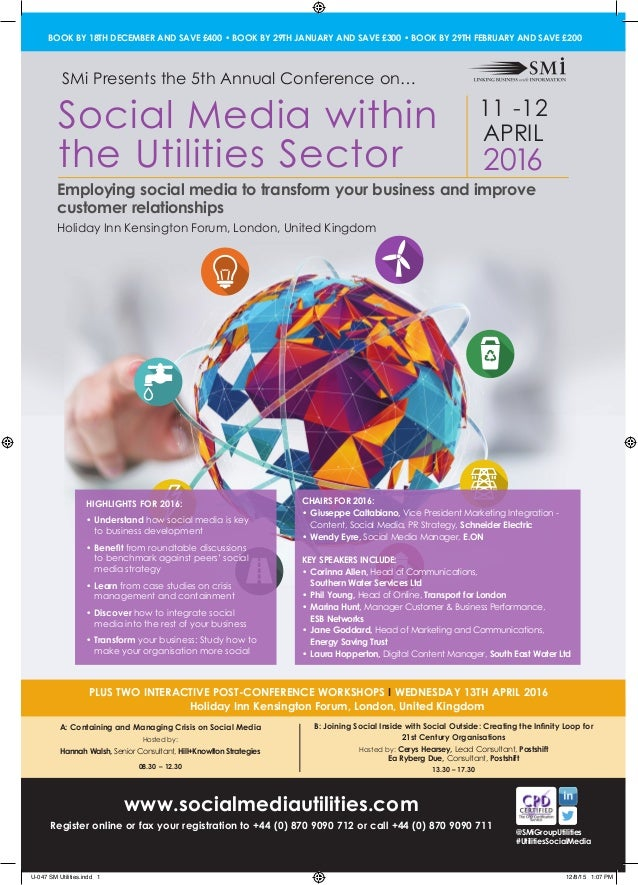 11 -12 APRIL 2016 www.socialmediautilities.com Register online or fax your registration to +44 (0) 870 9090 712 or call +4...