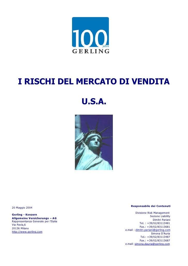 I RISCHI DEL MERCATO DI VENDITA                                         U.S.A.                                            ...