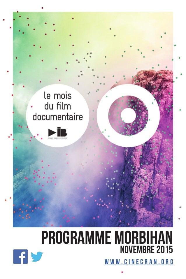 Programme Morbihan Novembre 2015 w w w . c i n e c r a n . o r g