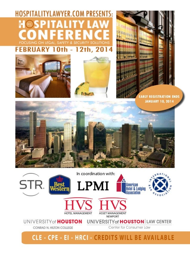 CLE - CPE - EI - HRCI - CREDITS WILL BE AVAILABLE In coordination with: EARLY REGISTRATION ENDS JANUARY 10, 2014