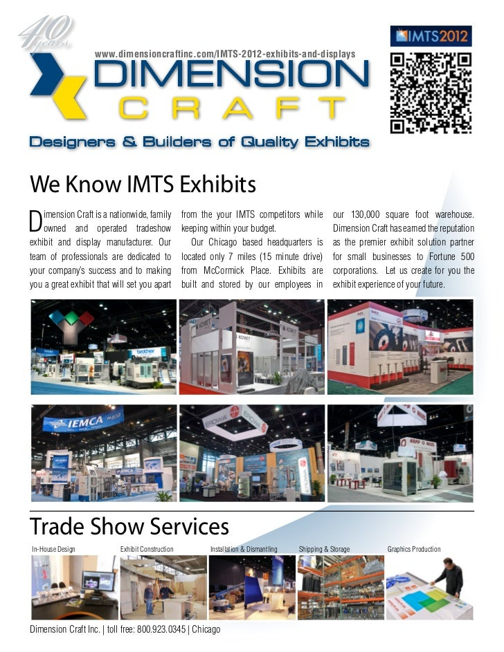 www.dimensioncraftinc.com/IMTS-2012-exhibits-and-displaysWe Know IMTS ExhibitsD   imension Craft is a nationwide, family  ...