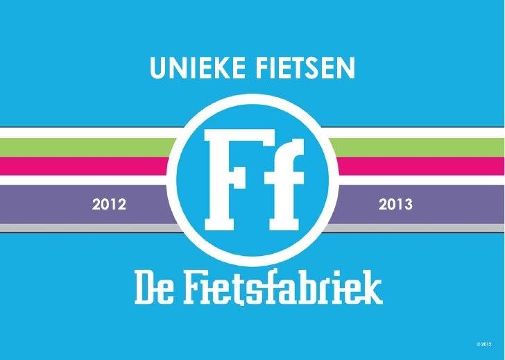 Collectie De Fietsfabriek 2012